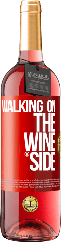 24,95 € Free Shipping | Rosé Wine ROSÉ Edition Walking on the Wine Side® Red Label. Customizable label Young wine Harvest 2020 Tempranillo