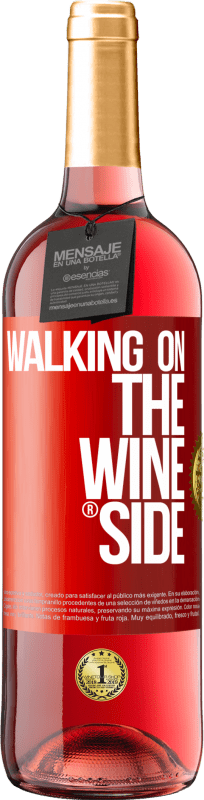 29,95 € Free Shipping | Rosé Wine ROSÉ Edition Walking on the Wine Side® Red Label. Customizable label Young wine Harvest 2020 Tempranillo