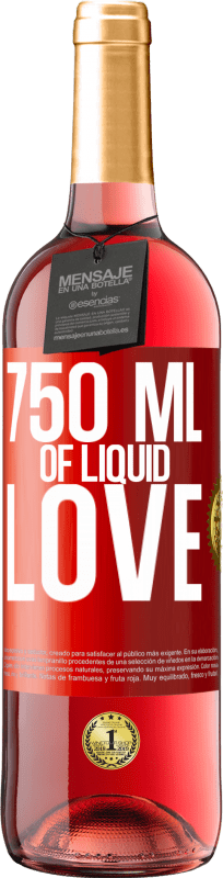 24,95 € Free Shipping | Rosé Wine ROSÉ Edition 750 ml of liquid love Red Label. Customizable label Young wine Harvest 2020 Tempranillo