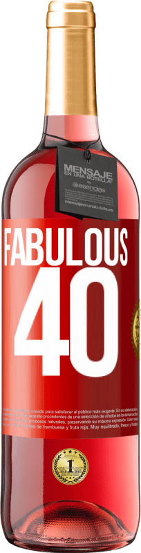 24,95 € Free Shipping | Rosé Wine ROSÉ Edition Fabulous 40 Red Label. Customizable label Young wine Harvest 2020 Tempranillo