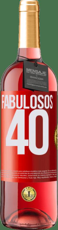 24,95 € Envío gratis | Vino Rosado Edición ROSÉ Fabulosos 40 Etiqueta Roja. Etiqueta personalizable Vino joven Cosecha 2020 Tempranillo