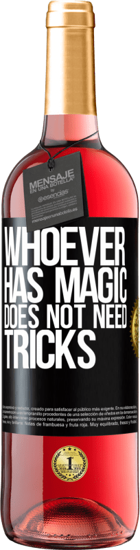 24,95 € Free Shipping | Rosé Wine ROSÉ Edition Whoever has magic does not need tricks Black Label. Customizable label Young wine Harvest 2020 Tempranillo