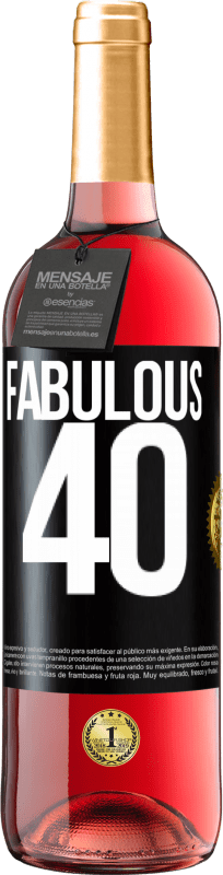 24,95 € Free Shipping | Rosé Wine ROSÉ Edition Fabulous 40 Black Label. Customizable label Young wine Harvest 2020 Tempranillo