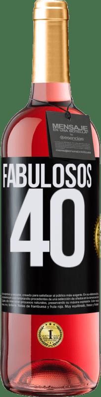 24,95 € Envío gratis | Vino Rosado Edición ROSÉ Fabulosos 40 Etiqueta Negra. Etiqueta personalizable Vino joven Cosecha 2020 Tempranillo