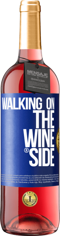 29,95 € Free Shipping | Rosé Wine ROSÉ Edition Walking on the Wine Side® Blue Label. Customizable label D.O. Cigales Young wine Harvest 2020 Spain Tempranillo