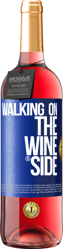 29,95 € Free Shipping | Rosé Wine ROSÉ Edition Walking on the Wine Side® Blue Label. Customizable label Young wine Harvest 2020 Tempranillo