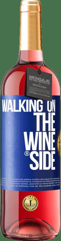 24,95 € Kostenloser Versand | Roséwein ROSÉ Ausgabe Walking on the Wine Side® Blaue Markierung. Anpassbares Etikett Junger Wein Ernte 2020 Tempranillo