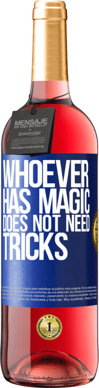 24,95 € Free Shipping | Rosé Wine ROSÉ Edition Whoever has magic does not need tricks Blue Label. Customizable label Young wine Harvest 2020 Tempranillo