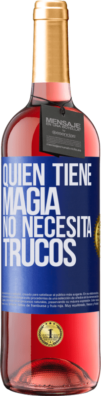 29,95 € Free Shipping | Rosé Wine ROSÉ Edition Whoever has magic does not need tricks Blue Label. Customizable label Young wine Harvest 2020 Tempranillo