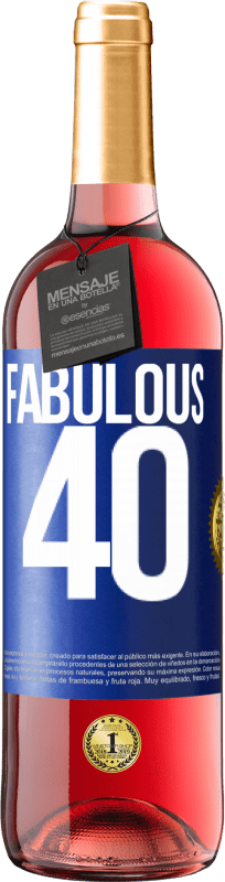 24,95 € Free Shipping | Rosé Wine ROSÉ Edition Fabulous 40 Blue Label. Customizable label Young wine Harvest 2020 Tempranillo