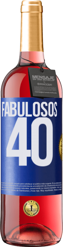 24,95 € Envío gratis | Vino Rosado Edición ROSÉ Fabulosos 40 Etiqueta Azul. Etiqueta personalizable Vino joven Cosecha 2020 Tempranillo