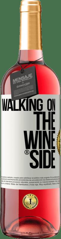 24,95 € Kostenloser Versand | Roséwein ROSÉ Ausgabe Walking on the Wine Side® Weißes Etikett. Anpassbares Etikett Junger Wein Ernte 2020 Tempranillo