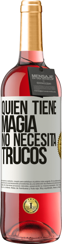 29,95 € Free Shipping | Rosé Wine ROSÉ Edition Whoever has magic does not need tricks White Label. Customizable label Young wine Harvest 2020 Tempranillo