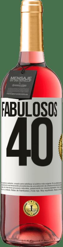 24,95 € Envío gratis | Vino Rosado Edición ROSÉ Fabulosos 40 Etiqueta Blanca. Etiqueta personalizable Vino joven Cosecha 2020 Tempranillo