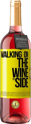 29,95 € Free Shipping | Rosé Wine ROSÉ Edition Walking on the Wine Side® Yellow Label. Customized label D.O. Cigales Young wine Harvest 2019 Spain Tempranillo