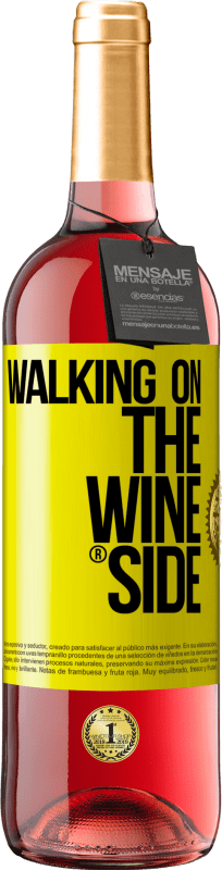 18,95 € Free Shipping | Rosé Wine ROSÉ Edition Walking on the Wine Side® Yellow Label. Customized label D.O. Cigales Young wine Spain Tempranillo