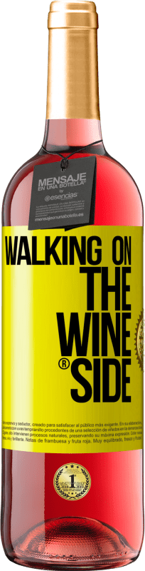 29,95 € Free Shipping | Rosé Wine ROSÉ Edition Walking on the Wine Side® Yellow Label. Customizable label Young wine Harvest 2020 Tempranillo