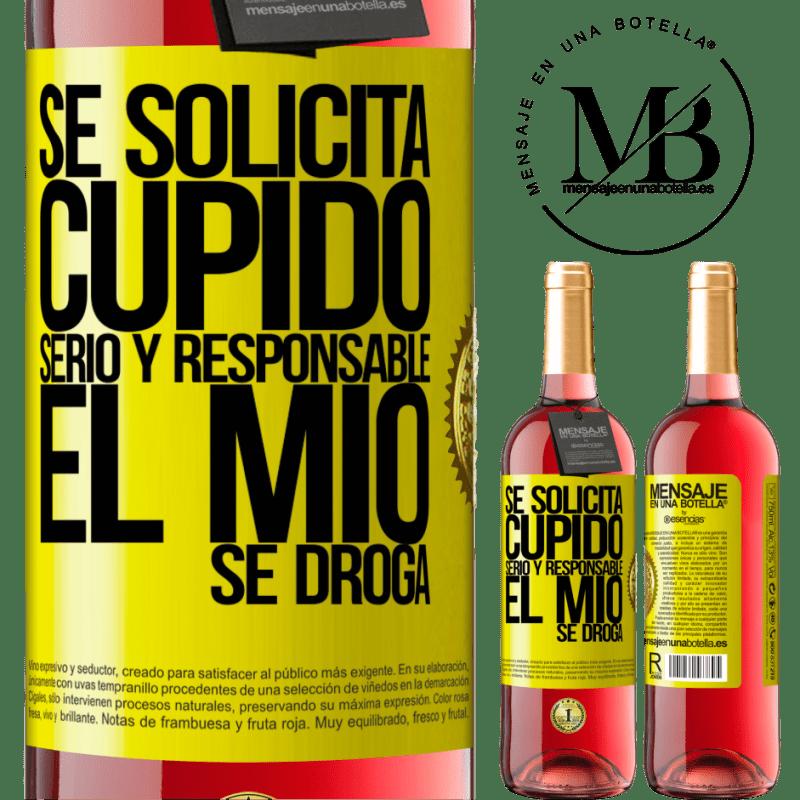 24,95 € Envoi gratuit | Vin rosé Édition ROSÉ Cupidon sérieux et responsable est demandé, le mien est drogué Étiquette Jaune. Étiquette personnalisable Vin jeune Récolte 2020 Tempranillo