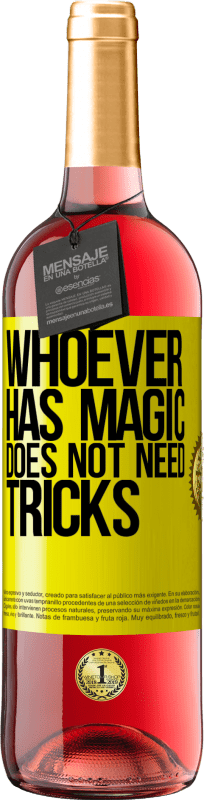 24,95 € Free Shipping | Rosé Wine ROSÉ Edition Whoever has magic does not need tricks Yellow Label. Customizable label Young wine Harvest 2020 Tempranillo