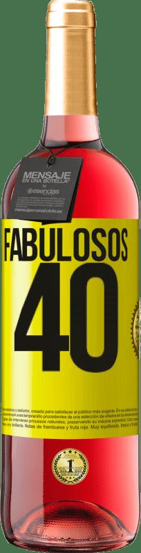 24,95 € Envío gratis | Vino Rosado Edición ROSÉ Fabulosos 40 Etiqueta Amarilla. Etiqueta personalizable Vino joven Cosecha 2020 Tempranillo