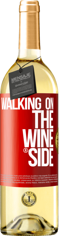 29,95 € Free Shipping | White Wine WHITE Edition Walking on the Wine Side® Red Label. Customizable label D.O. Rueda Young wine Harvest 2020 Spain Verdejo