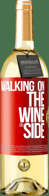 24,95 € Kostenloser Versand | Weißwein WHITE Ausgabe Walking on the Wine Side® Rote Markierung. Anpassbares Etikett Junger Wein Ernte 2020 Verdejo