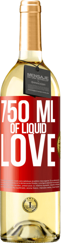 24,95 € Free Shipping | White Wine WHITE Edition 750 ml of liquid love Red Label. Customizable label Young wine Harvest 2020 Verdejo