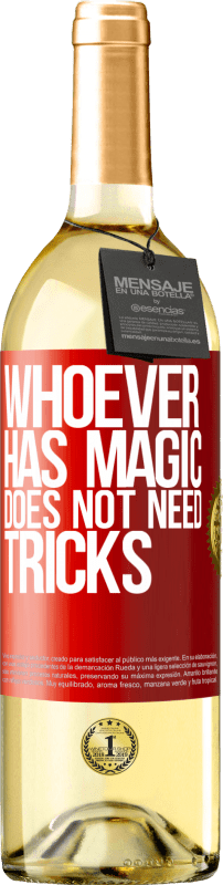 24,95 € Free Shipping | White Wine WHITE Edition Whoever has magic does not need tricks Red Label. Customizable label Young wine Harvest 2020 Verdejo