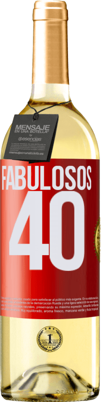 24,95 € Envío gratis | Vino Blanco Edición WHITE Fabulosos 40 Etiqueta Roja. Etiqueta personalizable Vino joven Cosecha 2020 Verdejo