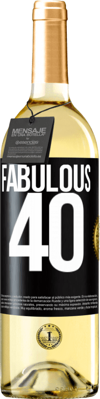 24,95 € Free Shipping | White Wine WHITE Edition Fabulous 40 Black Label. Customizable label Young wine Harvest 2020 Verdejo