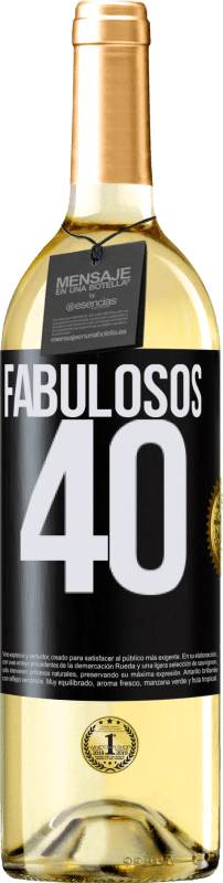 24,95 € Envío gratis | Vino Blanco Edición WHITE Fabulosos 40 Etiqueta Negra. Etiqueta personalizable Vino joven Cosecha 2020 Verdejo