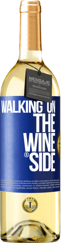 29,95 € Free Shipping | White Wine WHITE Edition Walking on the Wine Side® Blue Label. Customizable label D.O. Rueda Young wine Harvest 2020 Spain Verdejo