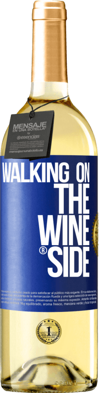 29,95 € Free Shipping | White Wine WHITE Edition Walking on the Wine Side® Blue Label. Customizable label Young wine Harvest 2020 Verdejo