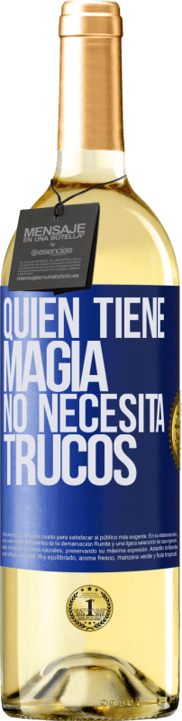 29,95 € Free Shipping | White Wine WHITE Edition Whoever has magic does not need tricks Blue Label. Customizable label Young wine Harvest 2020 Verdejo