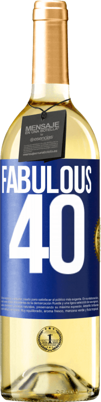 24,95 € Free Shipping | White Wine WHITE Edition Fabulous 40 Blue Label. Customizable label Young wine Harvest 2020 Verdejo