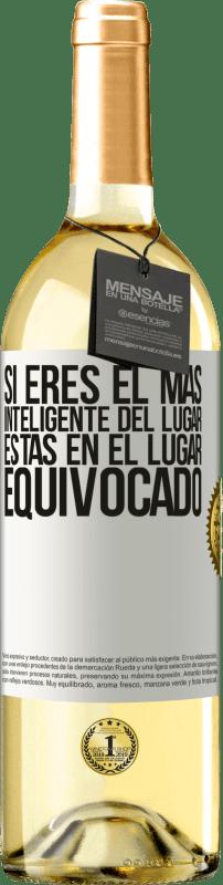 24,95 € Envío gratis   Vino Blanco Edición WHITE Si eres el más inteligente del lugar, estas en el lugar equivocado Etiqueta Blanca. Etiqueta personalizable Vino joven Cosecha 2020 Verdejo