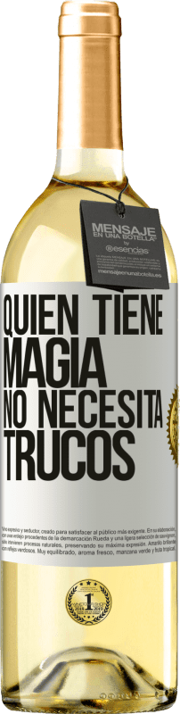 29,95 € Free Shipping | White Wine WHITE Edition Whoever has magic does not need tricks White Label. Customizable label Young wine Harvest 2020 Verdejo
