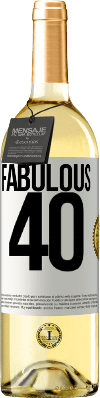 24,95 € Free Shipping | White Wine WHITE Edition Fabulous 40 White Label. Customizable label Young wine Harvest 2020 Verdejo