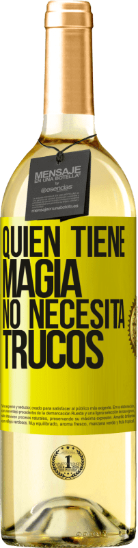 29,95 € Free Shipping | White Wine WHITE Edition Whoever has magic does not need tricks Yellow Label. Customizable label Young wine Harvest 2020 Verdejo