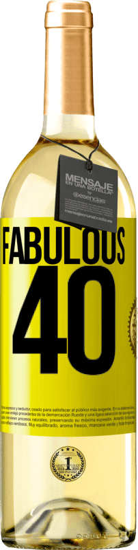 24,95 € Free Shipping | White Wine WHITE Edition Fabulous 40 Yellow Label. Customizable label Young wine Harvest 2020 Verdejo