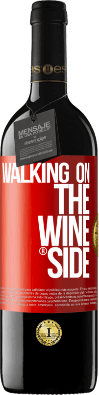 24,95 € Free Shipping | Red Wine RED Edition Crianza 6 Months Walking on the Wine Side® Red Label. Customizable label Aging in oak barrels 6 Months Harvest 2018 Tempranillo