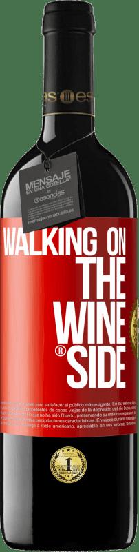 24,95 € Envío gratis | Vino Tinto Edición RED Crianza 6 Meses Walking on the Wine Side® Etiqueta Roja. Etiqueta personalizable Crianza en barrica de roble 6 Meses Cosecha 2018 Tempranillo