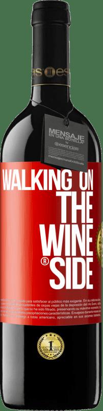 24,95 € Kostenloser Versand | Rotwein RED Ausgabe Crianza 6 Monate Walking on the Wine Side® Rote Markierung. Anpassbares Etikett Ausbau in Eichenfässern 6 Monate Ernte 2018 Tempranillo