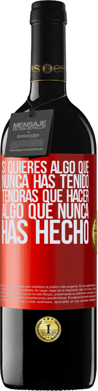 24,95 € Envío gratis   Vino Tinto Edición RED Crianza 6 Meses Si quieres algo que nunca has tenido, tendrás que hacer algo que nunca has hecho Etiqueta Roja. Etiqueta personalizable Crianza en barrica de roble 6 Meses Cosecha 2018 Tempranillo