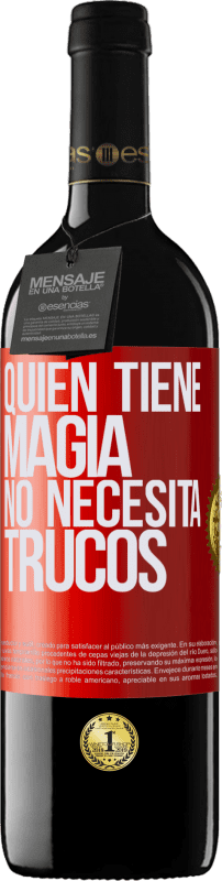 29,95 € Free Shipping | Red Wine RED Edition Crianza 6 Months Whoever has magic does not need tricks Red Label. Customizable label Aging in oak barrels 6 Months Harvest 2018 Tempranillo