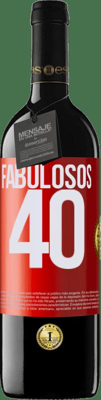 24,95 € Envío gratis | Vino Tinto Edición RED Crianza 6 Meses Fabulosos 40 Etiqueta Roja. Etiqueta personalizable Crianza en barrica de roble 6 Meses Cosecha 2018 Tempranillo