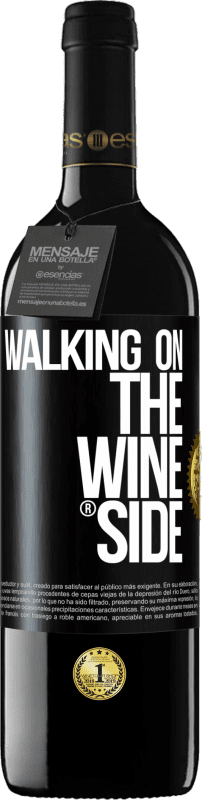 24,95 € Envío gratis | Vino Tinto Edición RED Crianza 6 Meses Walking on the Wine Side® Etiqueta Negra. Etiqueta personalizable Crianza en barrica de roble 6 Meses Cosecha 2018 Tempranillo