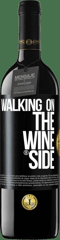 24,95 € Kostenloser Versand | Rotwein RED Ausgabe Crianza 6 Monate Walking on the Wine Side® Schwarzes Etikett. Anpassbares Etikett Ausbau in Eichenfässern 6 Monate Ernte 2018 Tempranillo