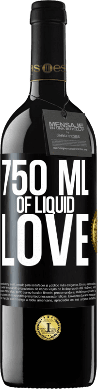24,95 € Free Shipping | Red Wine RED Edition Crianza 6 Months 750 ml of liquid love Black Label. Customizable label Aging in oak barrels 6 Months Harvest 2018 Tempranillo