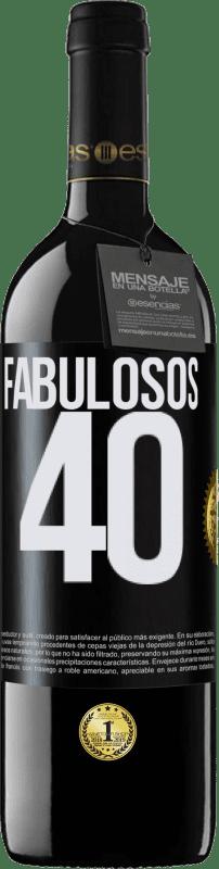 24,95 € Envío gratis | Vino Tinto Edición RED Crianza 6 Meses Fabulosos 40 Etiqueta Negra. Etiqueta personalizable Crianza en barrica de roble 6 Meses Cosecha 2018 Tempranillo